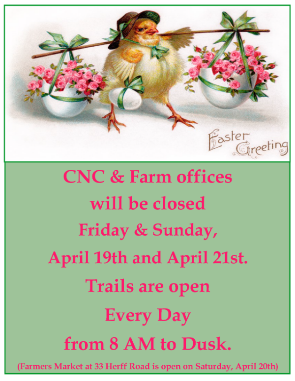 CNC & Farm closed for Easter Holidays