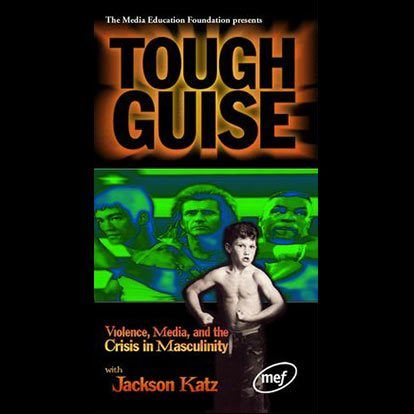"Tough Guise: Violence, Media and the Crisis in Masculinity"" with Jackson Katz"