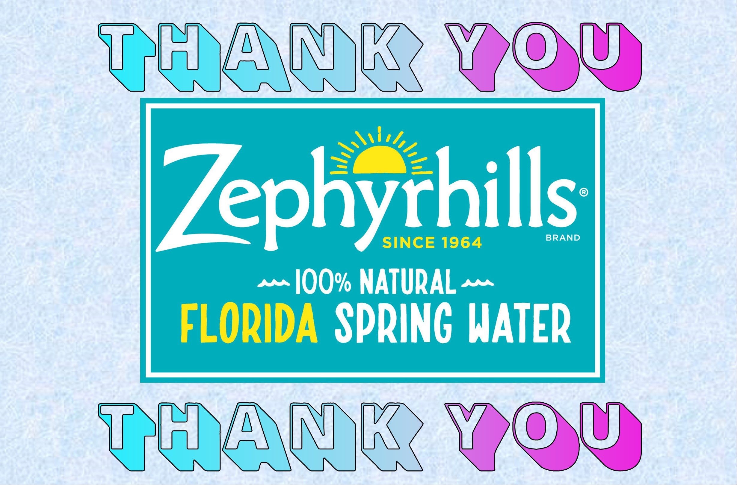 Thank You Zephyrhills!