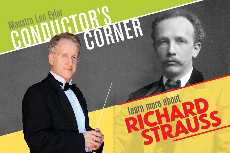Conductor's Corner - Richard Strauss