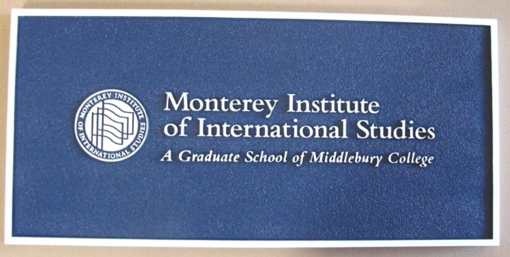 FA15562 - Carved and Sandblasted Entrance Sign for Monterey Institute of International Studies, 2.5-D