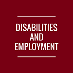 Disabilities and Underemployment