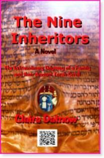 The Nine Inheritors: The Extraordinary Odyssey of a Family and Their Ancient Torah Scroll