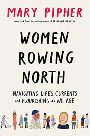 RSS Book Club - Women Rowing North: Navigating Life's Currents and Flourishing As We Age - Moderated by Gail Edwards
