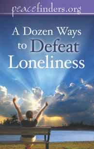 Defeating Loneliness