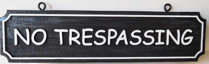 I18972 - Carved No Trespassing Sign, with Raised Text