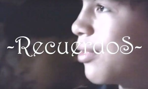 Recuerdos (Subtitled)