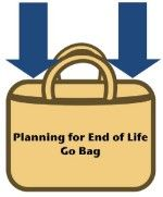Planning for End-of-Life Go Bag