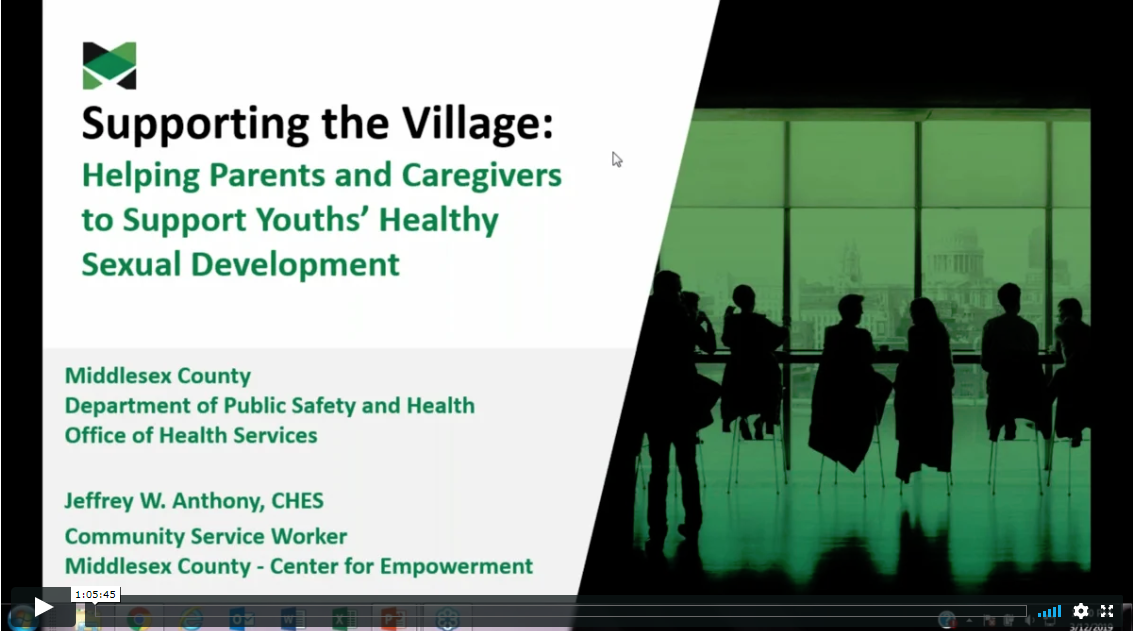 Part 2 - Supporting the Village: Helping Parents and Caregivers to Support Youths' Healthy Sexual Development (7-12 grade)