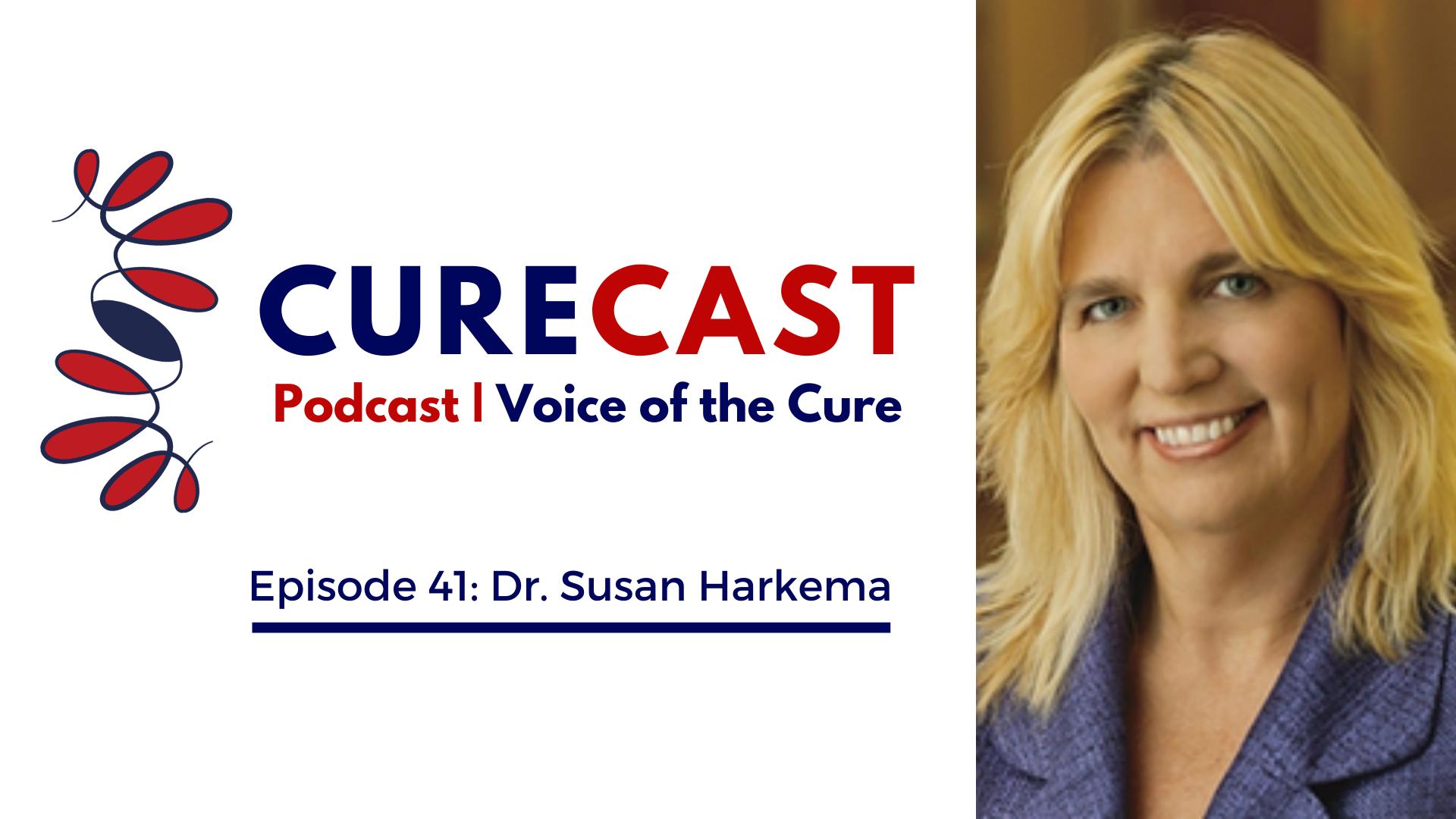 CureCast Episode 41: Dr. Susan Harkema