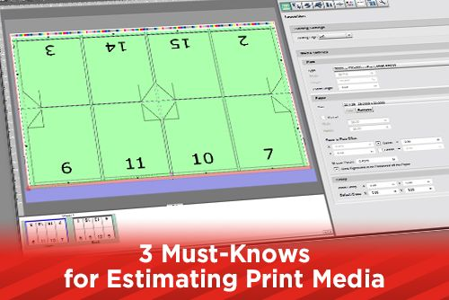 3 Must-Knows for Estimating Print Media