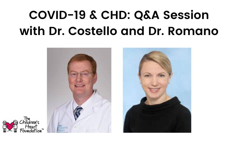 COVID-19 & CHD: Q&A Session with Dr. John Costello & Dr. Jennifer Romano