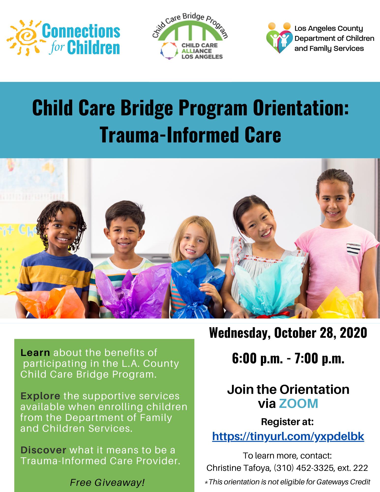 Child Care Bridge Program Orientation