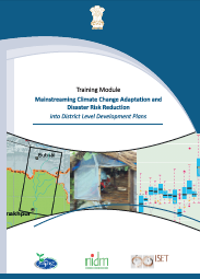 Training Manual: Mainstreaming Climate Change Adaptation and Disaster Risk Reduction into District Level Development Plans