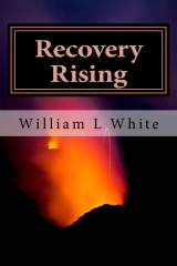 Recovery Rising Excerpt: Pain and Hope in Addiction Recovery