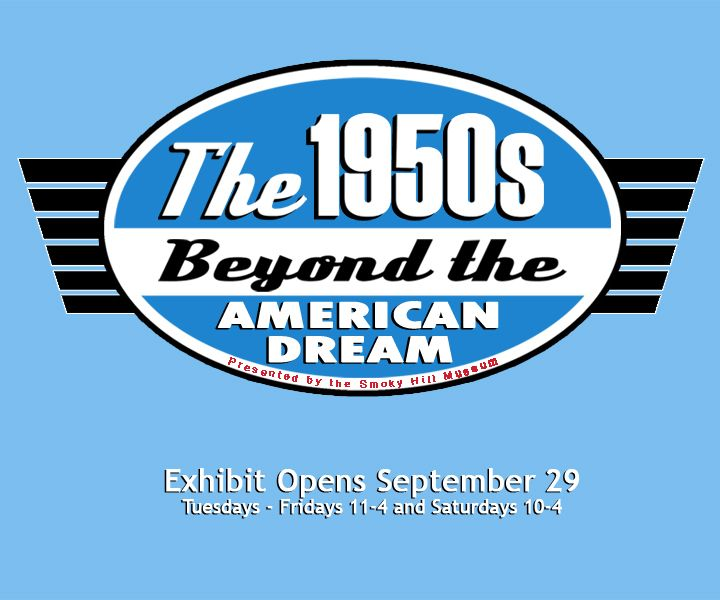 The 1950s Part 2: Beyond the American Dream exhibit