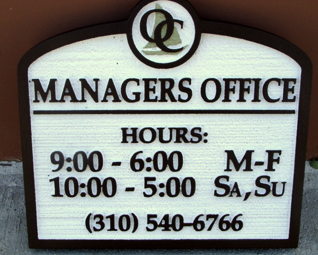 KA20570 - Carved HDU Sign for Apartment Office Manager with Days, Hours of Operation, Phone Number