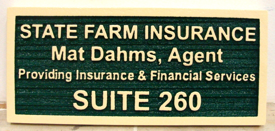 "C12504 - Sandblasted HDU Suite Number Office Sign for ""State Farm Insurance"""