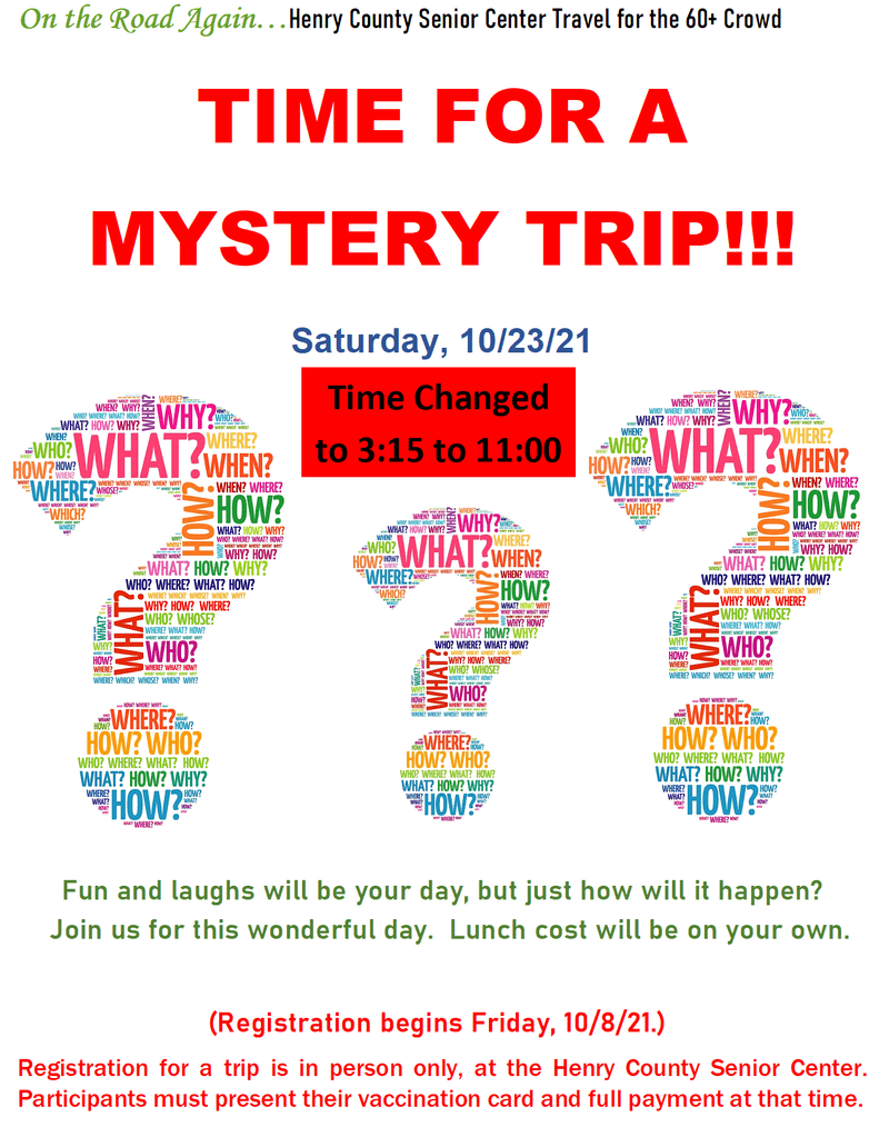 Mystery Trip! Oct. 23 3:15-11pm