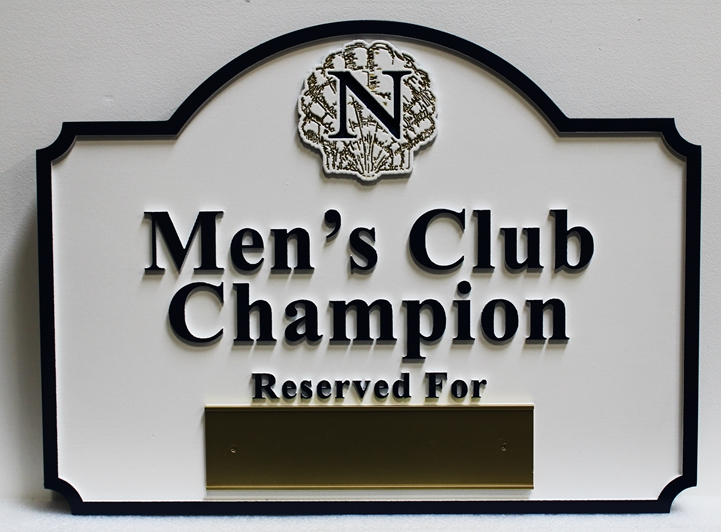 Carved 2.5-D Men's Club Champion Wall or Parking Space Sign, with Replaceable Name Plaque