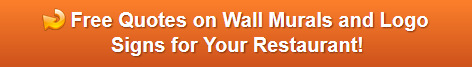 Free quote on wall murals and logo signs in Orange County CA