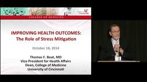 Thomas Boat - Improving Health Outcomes The Role of Stress Mitigation