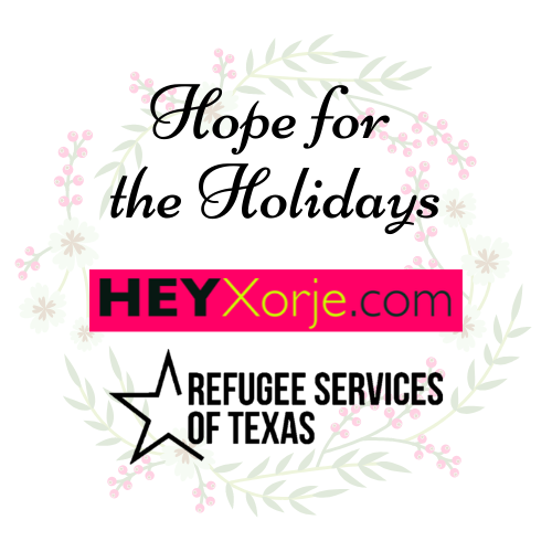 Hope for the Holidays with HeyXorje.com