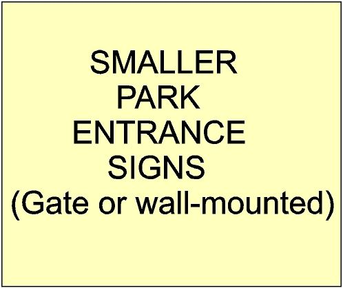 2. - Smaller Entrance and Address Signs for City, Town, Village and Private Parks & Gardens