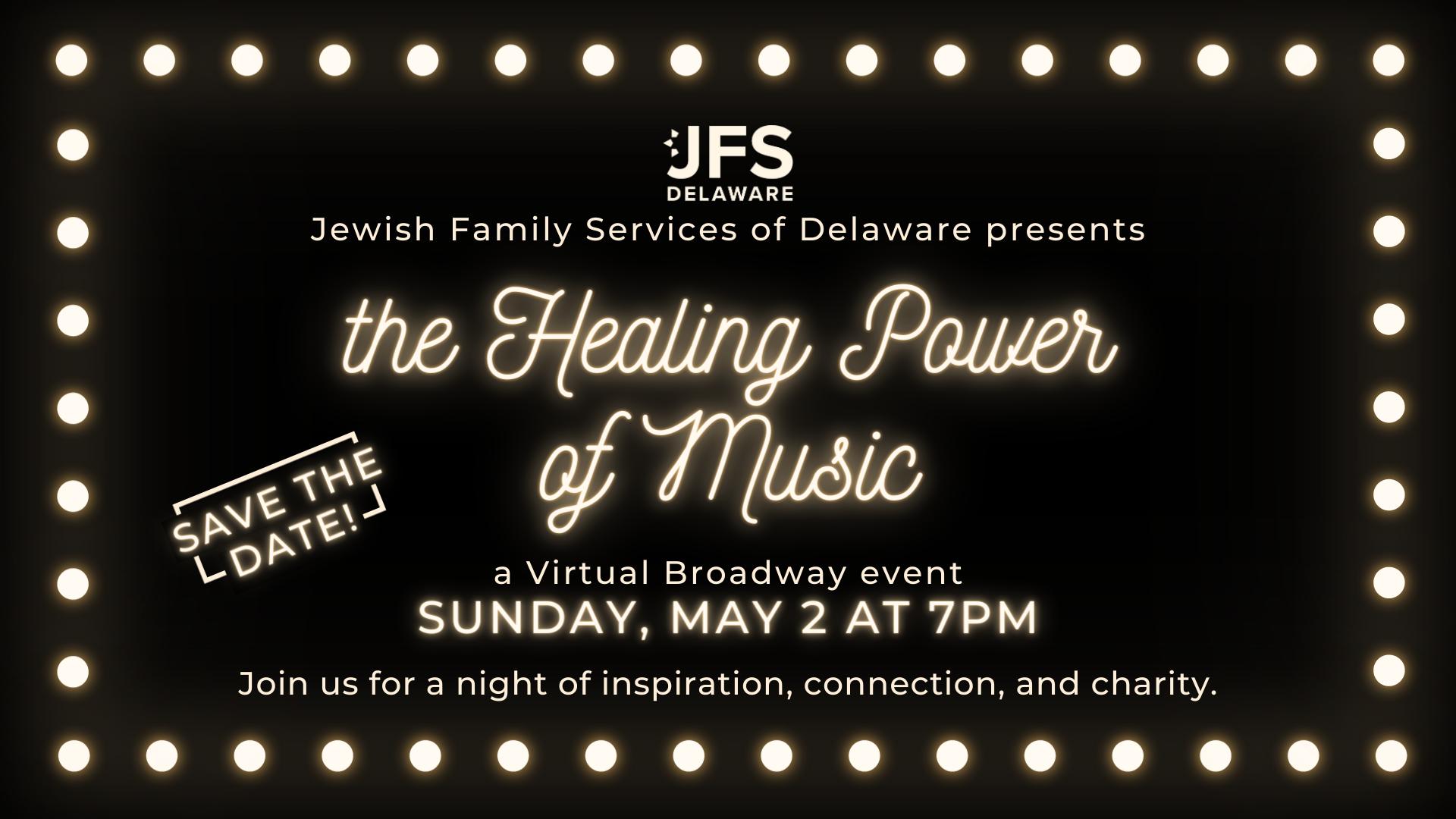 The Healing Power of Music: JFS' Virtual Broadway Event