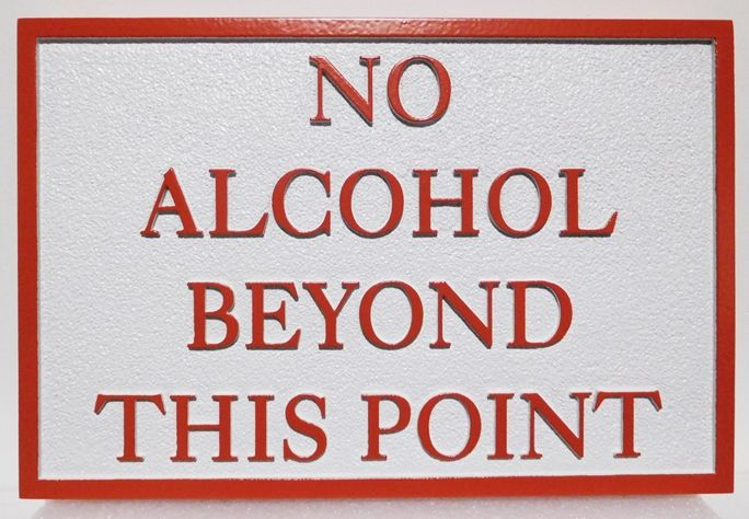 """GB16440 - Carved HDU Pool   """"No Alcohol Beyond This Point"""" Rules Sign"""