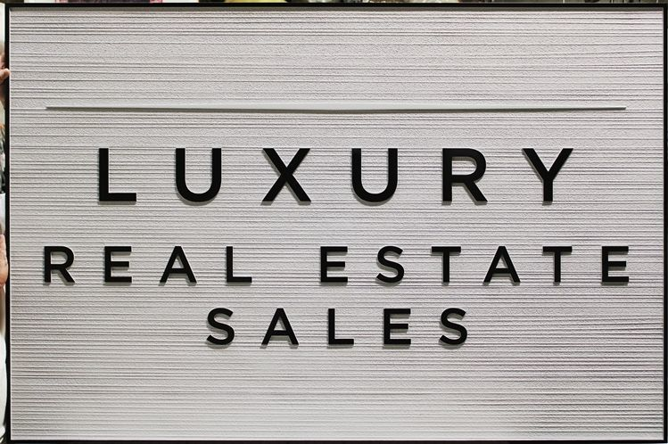 """C12287 - Carved and Sandblasted HDU  Sign for """"Luxury Real Estate Sales"""""""