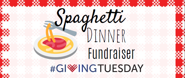 Giving Tuesday Spaghetti Dinner