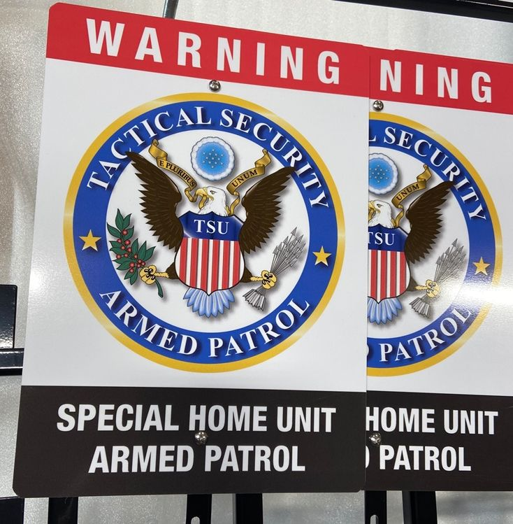 SA28837 - Digitally-printed Aluminum signs made for the Tactical Security Armed Patrol Company