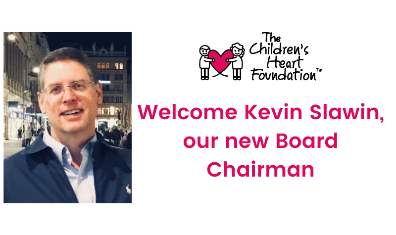 Kevin Slawin named new Board Chair of The Children's Heart Foundation
