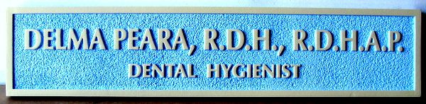 BA11654 - Carved and Sandblasted Wall or Door Sign for Dental Hygienist, R.D.H.