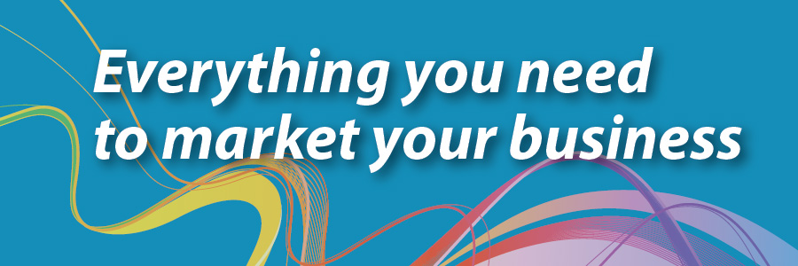 Everything You Need To Market Your Business