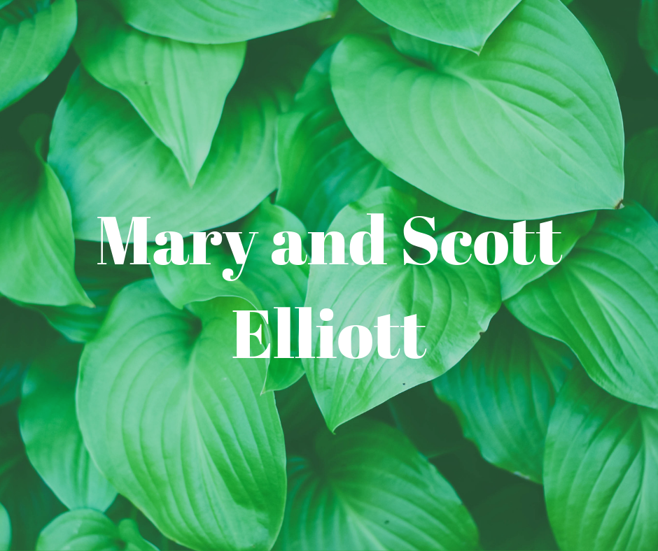 Mary and Scott Elliott