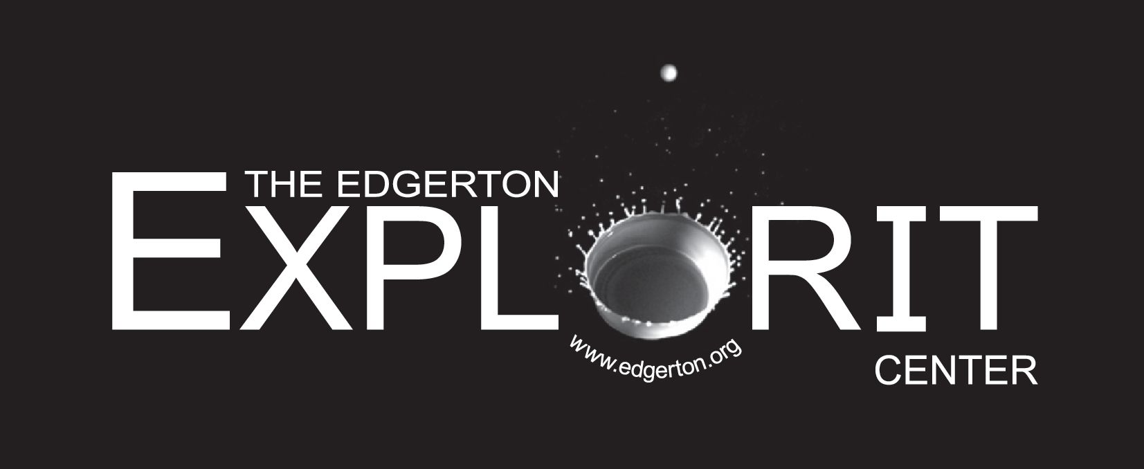 Edgerton Explorit Center.