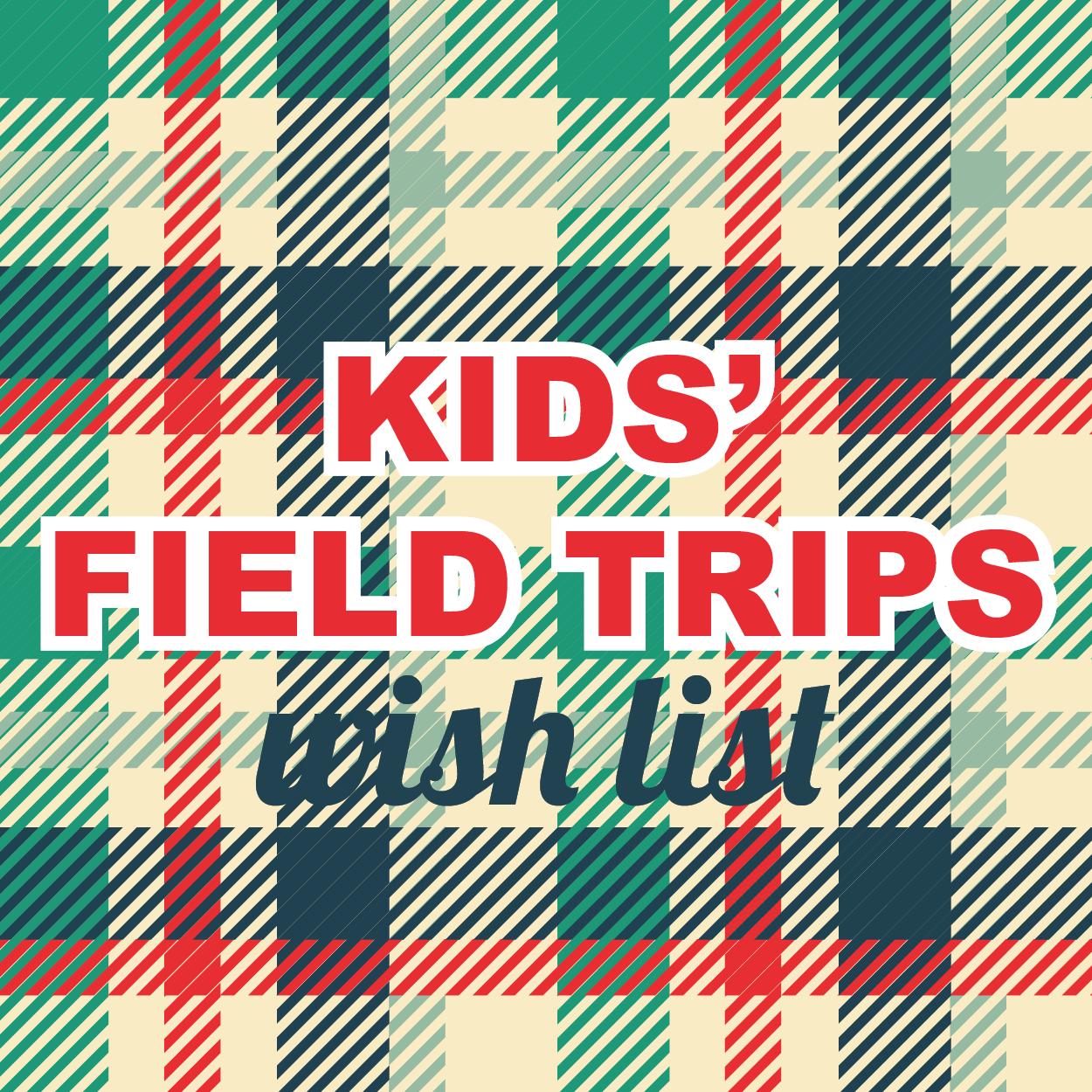 Kids' Field Trips