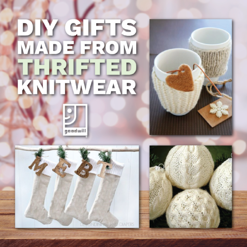 3 DIY Holiday Gifts Made from Thrifted Knitwear