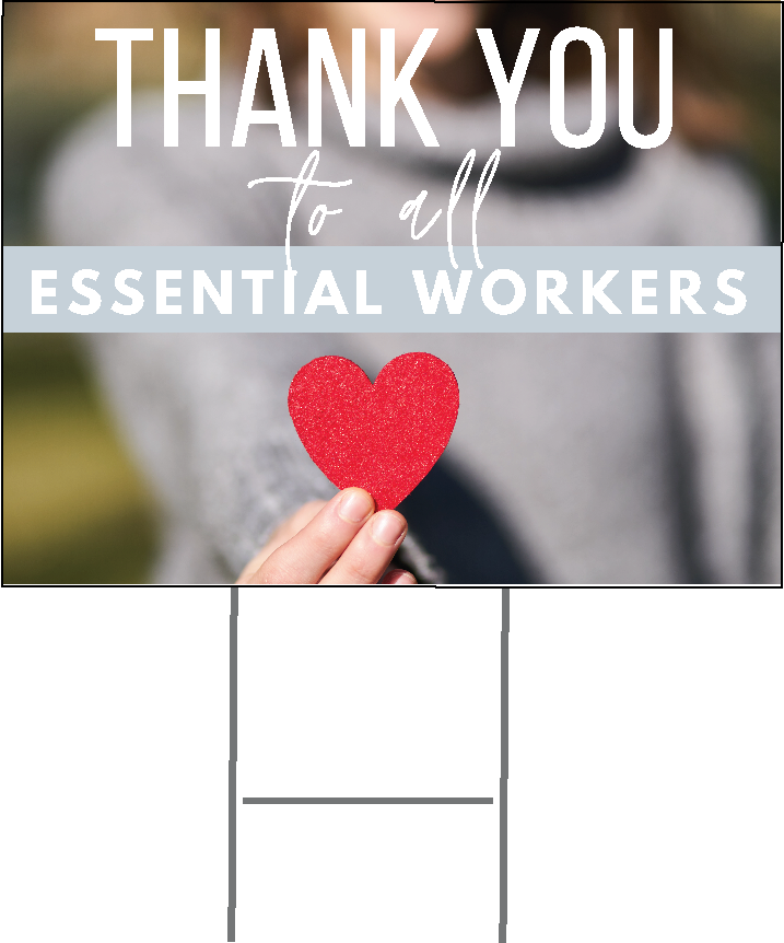Yard Sign Thank You Essential Workers Version 2