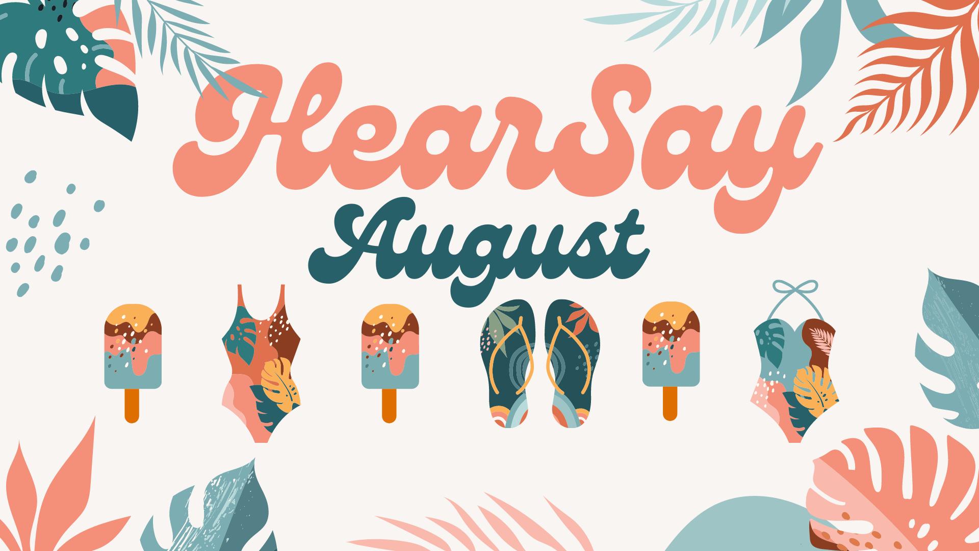 HearSay - August 2021