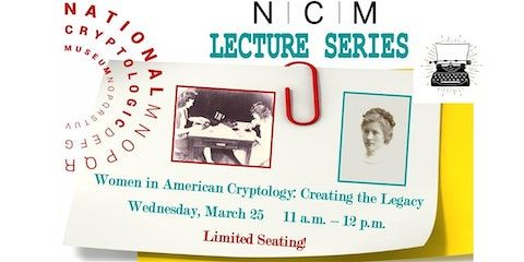NCM Lecture Series: Women in Cryptology - Cancelled due to Museum Closure
