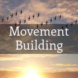 Movement Building