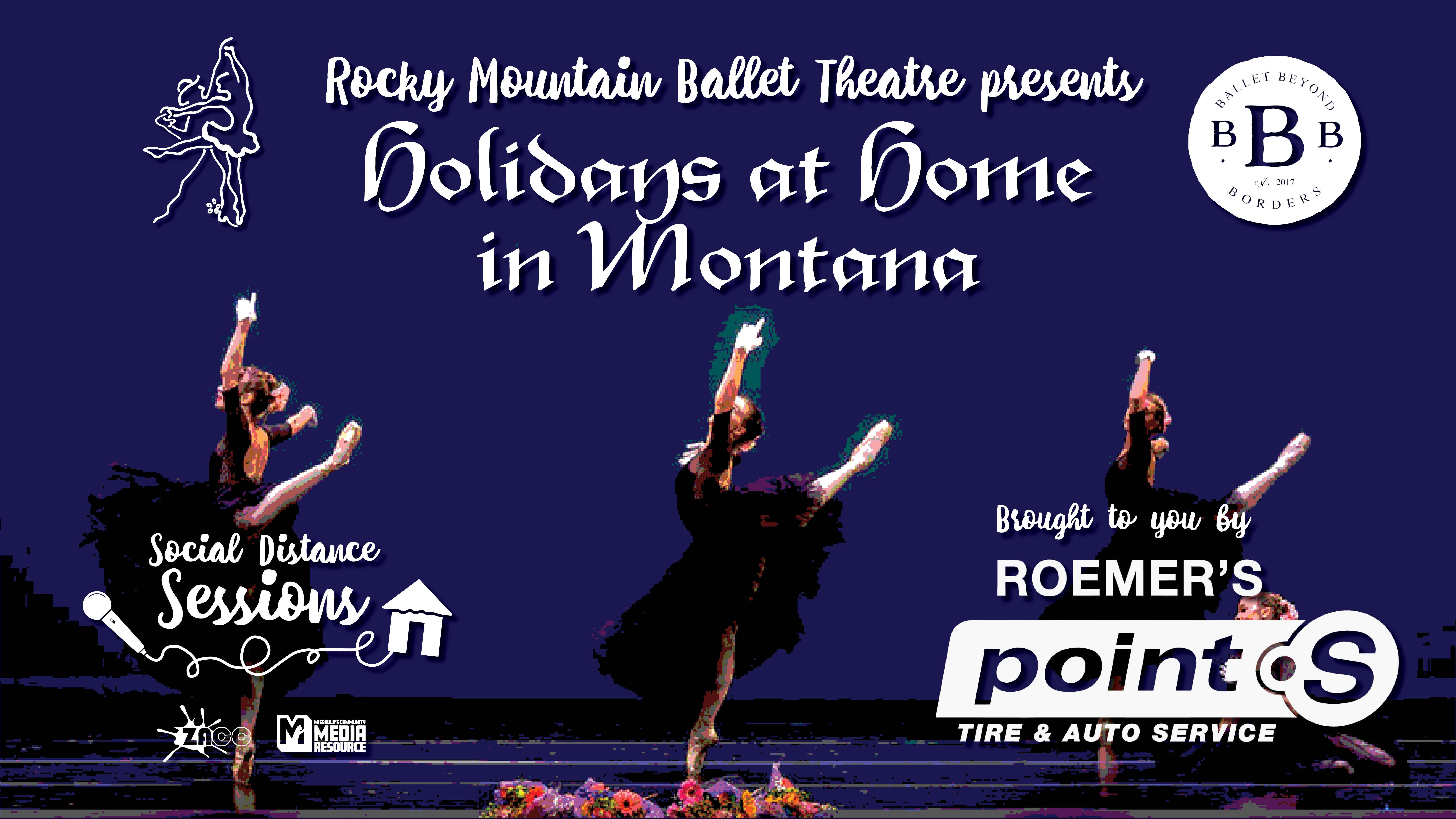 Social Distance Sessions: Rocky Mountain Ballet Theatre presents Holidays at Home in Montana