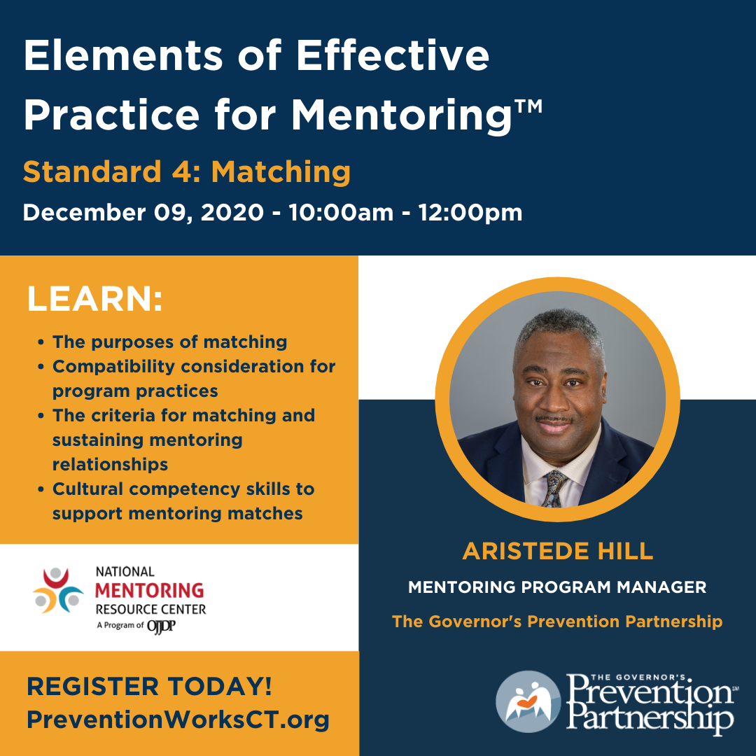 Elements of Effective Practice for Mentoring™ Standard 4: Matching