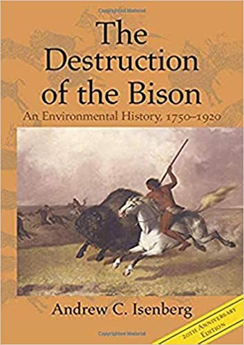 The Destruction of the Bison, Revised Edition
