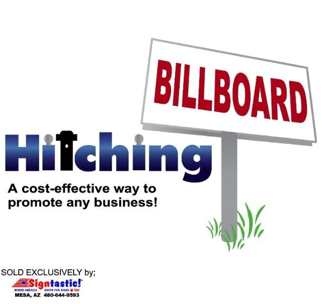 HitchingBillBoard™ *Sold Exclusively by Signtastic
