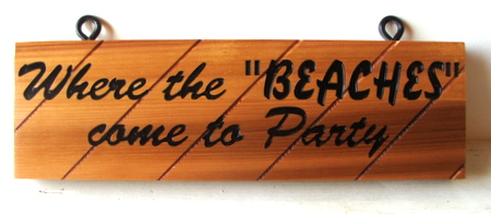 L21627 - Custom Cedar Plank  Hanging Sign for Beach Parties