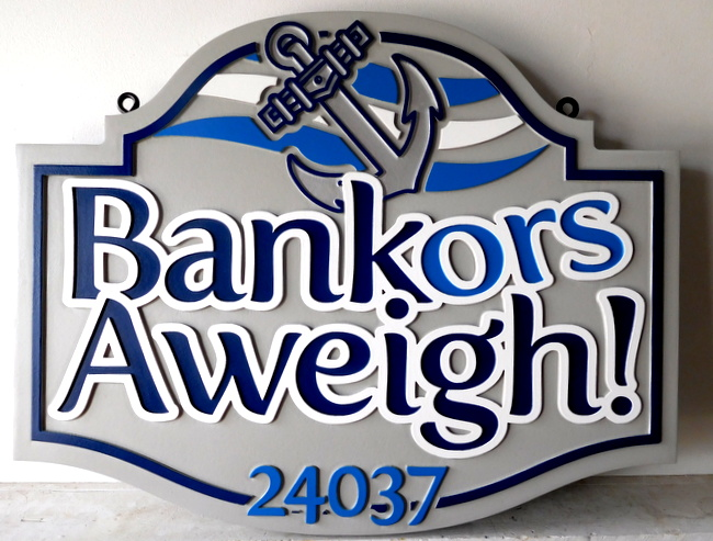 "L21744 - HDU Address Sign for ""Bankors Aweigh!"" with Carved Anchor"